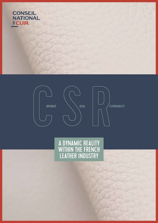 The Conseil National du Cuir published a white paper dedicated to CSR and realized from the approaches presented at SLF.